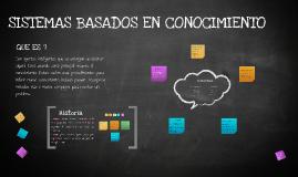 Copy of SISTEMAS BASADOS EN CONOCIMIENTO