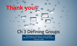 Ch. 3 Defining Groups