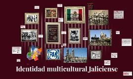 Identidad Multiculturalidad Jaliciense