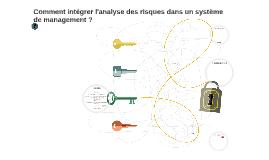 Copy of Comment intégrer l'analyse des risques dans un système de ma