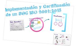 Pasos para la Implementación y Certificación de un SGC ISO 9001:2015 - www.cirecom.co