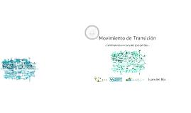 Movimiento de Transición - Construyendo una sociedad pospetróleo