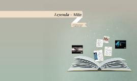 Leyenda - Mito