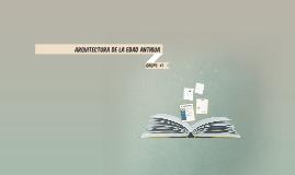 Copy of ARQUITECTURA DE LA EDAD ANTIGUA