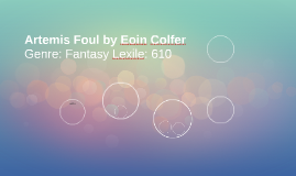Artemis Foul by Eoin Colfer