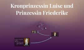 Kronprinzessin Luise und Prinzessin Friederike