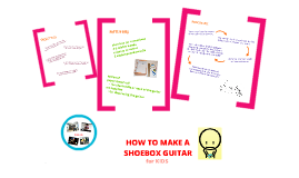 How to Make a Shoebox Guitar
