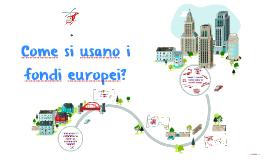 Come si usano i fondi europei?
