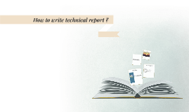 How to write technical report ?
