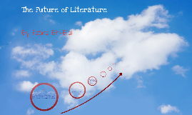 English Final Project: The Future of Literature
