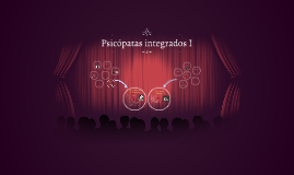 Psicopatas integrados I