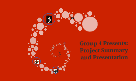 Project Summary and Presentation