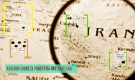 ACUERDO SOBRE EL PROGRAMA NUCLEAR IRANÍ