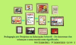 Pedagogia por Projetos na Educação Infantil – Do interesse d