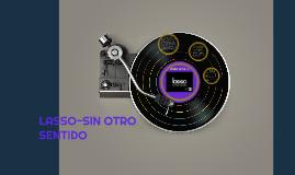 LASSO-SIN OTRO SENTIDO