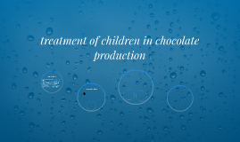 treatment of children in chocolate production