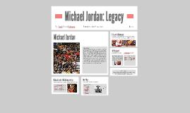 Michael Jordan: A Legacy
