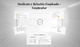 Sindicato y Relación Empleado - Empleador