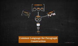 Copy of Common Language for Paragraph Construction