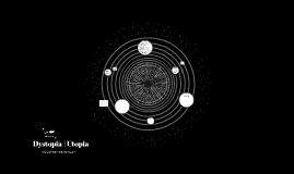 Dystopia | Utopia