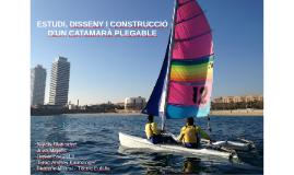ESTUDI DISSENY I CONSTRUCCIÓ D'UN CATAMARÀ PLEGABLE