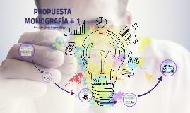 IDEA DE MONOGRAFIA #3