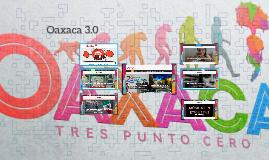 Oaxaca 3.0