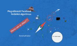 Megváltozott Facebook hirdetési algoritmus