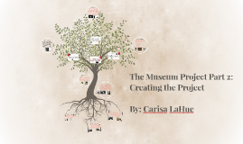 The Museum Project Part 2: Creating the Project