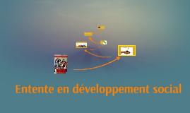 Entente en développement social