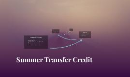 Summer Transfer Credit