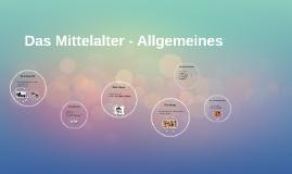 Das Mittelalter - Allgemeines