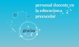 personal docente en la educacion preecolar