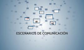 ESCENARIO DE COMUNICACION POR MEDIOS ELECTRONICOS
