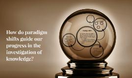 Copy of Paradigm Shifts