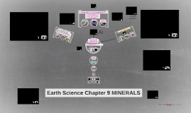Earth Science Chapter 9 MINERALS