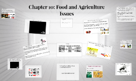 Chapter 10: Food and Agriculture Issues