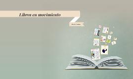 Libros en movimiento