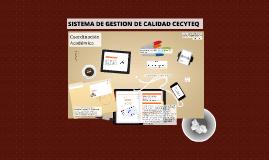 SISTEMA DE GESTION DE CALIDAD CECYTEQ