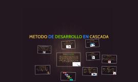 Copy of METODO DE DESARROLLO EN CASCADA