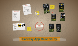 Fantasy App Case Study