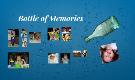 Bottle of Memories