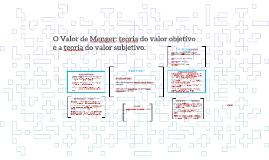 O Valor de Menger: teoria do valor objetivo