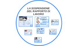 LA SOSPENSIONE DEL RAPPORTO DI LAVORO