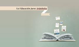 La Educación para Aristóteles