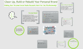 Clean Up, Build or Rebuild Your Personal Brand on Social Media