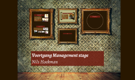 Voortgang Management stage