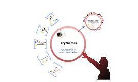 Erythemas