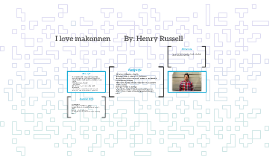 I love makonnen        By: Henry Russell