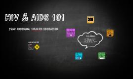 Copy of HIV & AIDS 101
